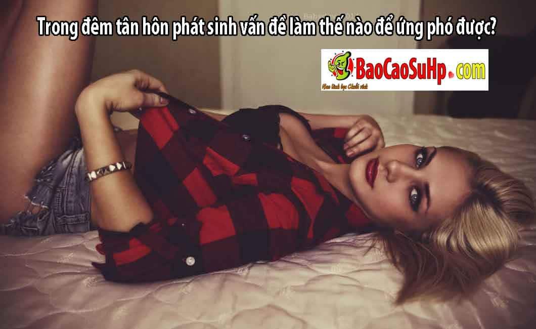 20181114214639 5070316 nhung van de phat sinh trong tan hon - Trong đêm tân hôn phát sinh vấn đề làm thế nào để ứng phó được?