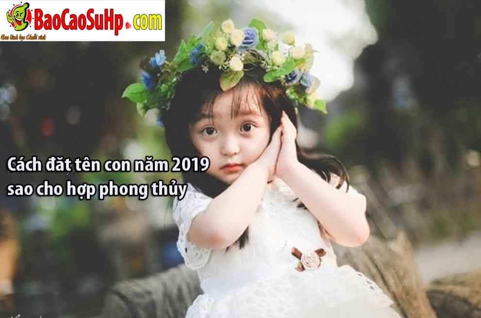 20190101160458 1379274 cach dat ten con nam 2019 hop phong thuy - Cách đăt tên con năm 2019 sao cho hợp phong thủy