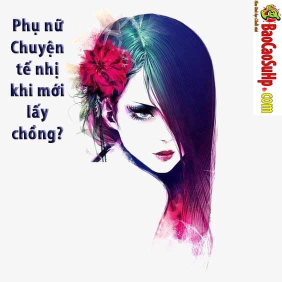 20190323154539 6791048 phu nu chuyen te nhi khi moi lay chong - Phụ nữ Chuyện tế nhị khi mới lấy chồng?