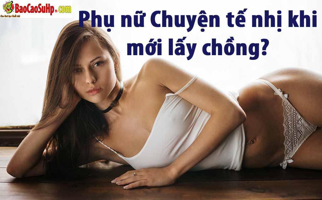 20190323155124 5167691 chuyen te nhi kho noi khi lay chong - Phụ nữ Chuyện tế nhị khi mới lấy chồng?