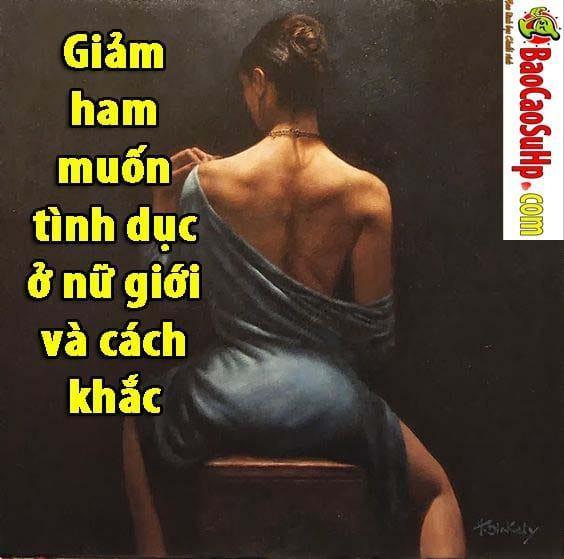20190708184638 6809714 giam ham muon tinh duc o vo chong - Giảm ham muốn tình dục ở nữ giới và cách khắc phục.