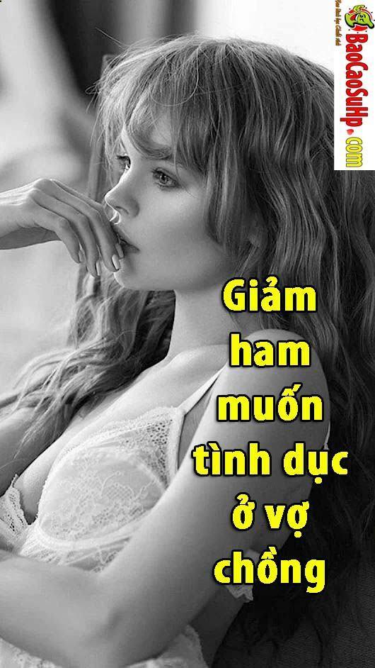 20190708184818 8940179 giam ham muon tinh duc o vo chong 1 - Giảm ham muốn tình dục ở nữ giới và cách khắc phục.