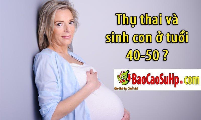 20190803211447 6084082 nguoi lon tuoi mang thai - Thụ thai và sinh con ở tuổi 40-50 ?