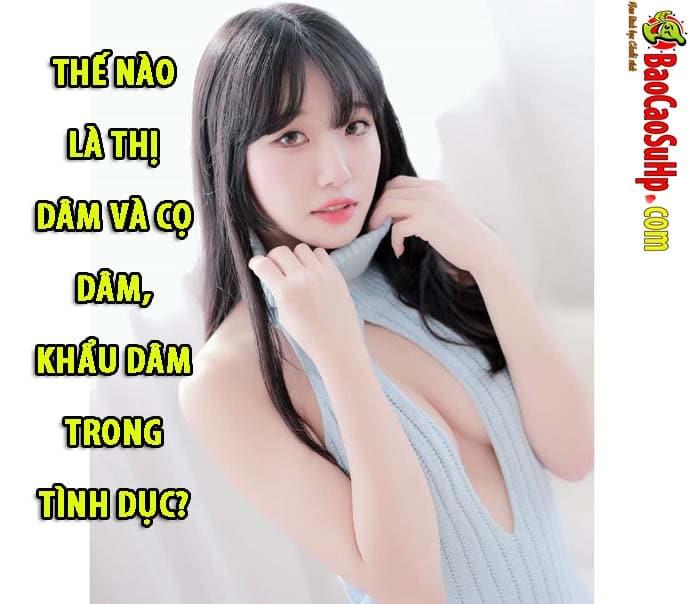 20191105112123 6194435 khau dam thi dam co dam la gi - Thế nào là thị dâm và cọ dâm, khẩu dâm trong tình dục?