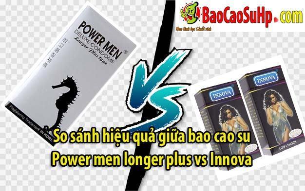 20200417162045 1600381 so sanh bao cao su innova vs power men longer - So sánh hiệu quả giữa bao cao su Power men longer plus vs Innova Gold