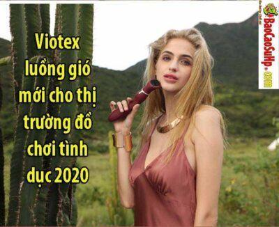 Viotex luồng gió mới cho thị trường đồ chơi tình dục 2020