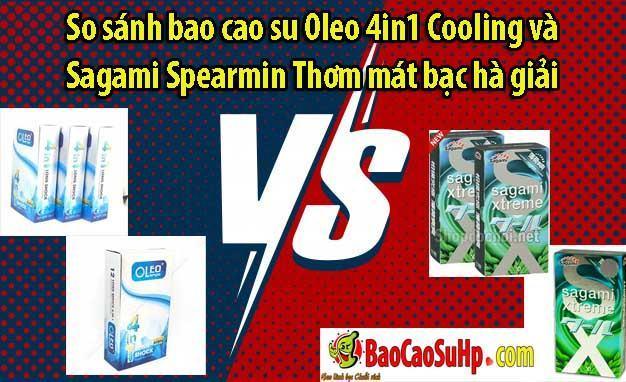 so sanh Oleo vs Sagami Spearmin - So sánh bao cao su Oleo 4in1 Cooling và Sagami Spearmin Thơm mát bạc hà giải nhiệt mùa hè.