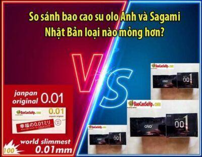 So sánh bao cao su olo Anh và Sagami Nhật Bản loại nào mỏng hơn?