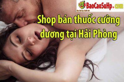Tại sao bạn nên mua thuốc cường dương tại BaocaosuHp Hải Phòng