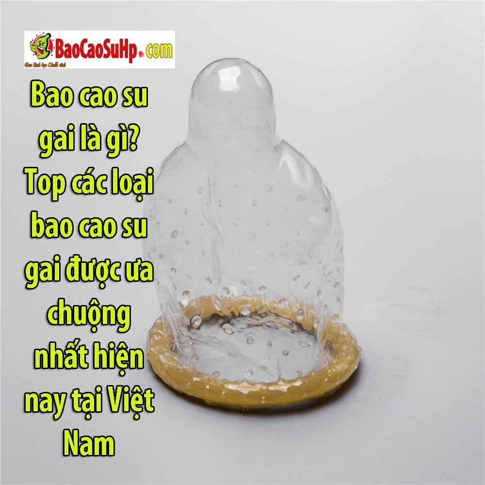 bao cao su gai la gi - Bao cao su gai là gì? Top các loại bao cao su gai được ưa chuộng nhất hiện nay tại Việt Nam