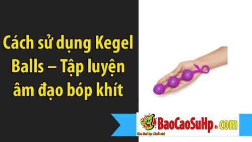 cach su dung Kegel Balls 1 500x281 - Cách sử dụng Kegel Balls – Tập luyện âm đạo bóp khít