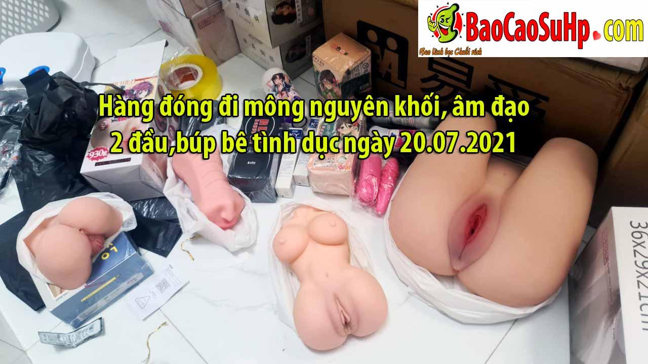 Hang dong di mong nguyen khoi am dao 2 daubup be tinh duc ngay 20.07.2021 - Hàng đóng đi mông nguyên khối, âm đạo 2 đầu,búp bê tình dục ngày 20.07.2021