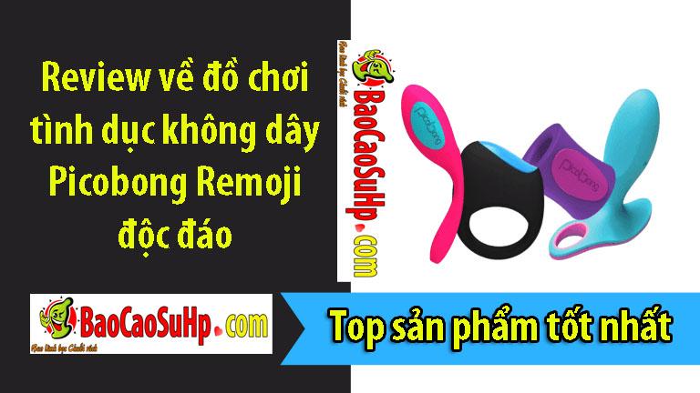 sextoys Picobong Remoji 1 - Review về đồ chơi tình dục không dây Picobong Remoji độc đáo